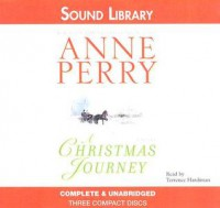 A Christmas Journey (The Christmas Stories) - Terrence Hardiman, Anne Perry