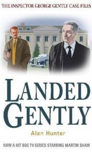 Landed Gently (Inspector George Gently 4) - Alan Hunter