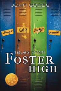 Tales from Foster High [Library Edition] - John  Goode