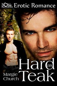 Hard as Teak - Margie Church