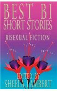 Best Bi Short Stories: Bisexual Fiction - Jane Rule, Katherine V. Forrest