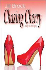 Chasing Chery - Jill Brock