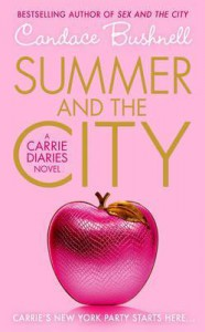 Summer and the City  - Candace Bushnell