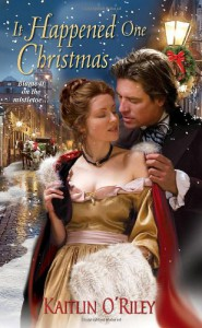 It Happened One Christmas - Kaitlin O'Riley