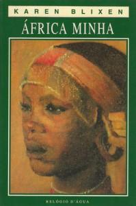 África Minha - Isak Dinesen, Karen Blixen