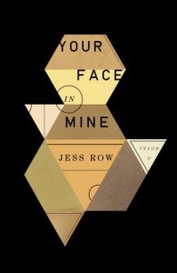 Your Face in Mine: A Novel - Jess Row