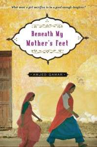 Beneath My Mother's Feet - Amjed Qamar