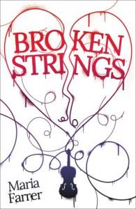 Broken Strings - Maria Farrer