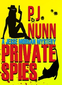 Private Spies - P.J.  Nunn