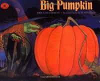 Big Pumpkin - 'Erica Silverman',  'S.D. Schindler'