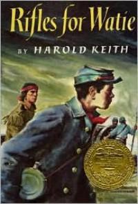 Rifles for Watie - Harold Keith