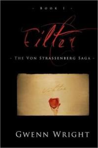 Filter (The Von Strassenberg Saga, #1) - Gwenn Wright