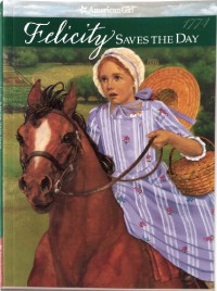 Felicity Saves the Day: A Summer Story - Valerie Tripp
