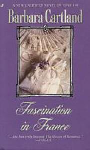 Fascination In France - Barbara Cartland