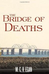 The Bridge of Deaths - M.C.V. Egan