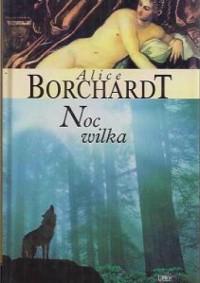 Noc wilka - Alice Borchardt