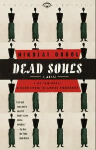 Dead Souls - Nikolai Gogol, Larissa Volokhonsky, Richard Pevear