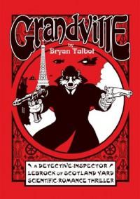 Grandville - Bryan Talbot