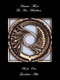 Hunters Moon, The Fae Medallion (Seer's Of The Moon #1) - Geraldine Allie