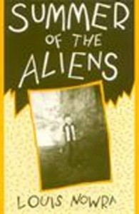 Summer Of The Aliens - Louis Nowra