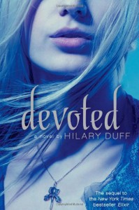 Devoted - Hilary Duff, Elise Allen
