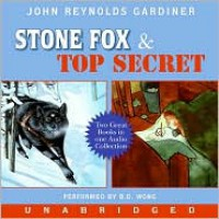 Stone Fox / Top Secret - John Reynolds Gardiner, B.D. Wong, Robert Sean Leonard