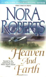 Heaven and Earth  - Nora Roberts