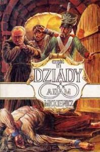 Dziady. Część III - Adam Mickiewicz