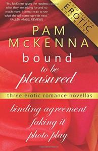 Bound to be Pleasured - Pam McKenna