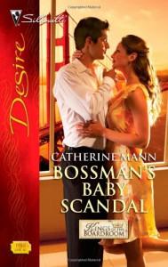 Bossman's Baby Scandal - Catherine Mann