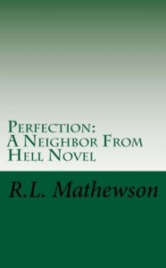 Perfection - R.L. Mathewson
