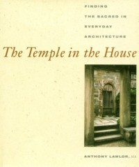 The Temple in the House - Anthony Lawlor