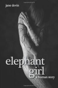 Elephant Girl: A Human Story - Jane Devin