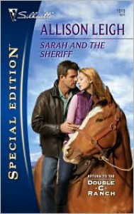 Sarah and The Sheriff (Return to the Double C Ranch) - Allison Leigh
