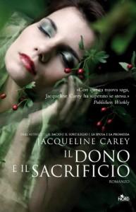Il dono e il sacrificio (Narrativa Nord) - Jacqueline Carey