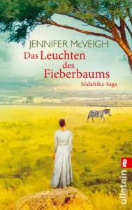 Das Leuchten des Fieberbaums: Roman - Jennifer McVeigh