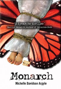Monarch - Michelle D. Argyle