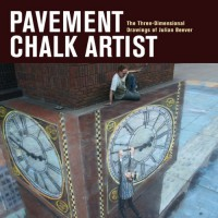 Pavement Chalk Artist: The Three-Dimensional Drawings of Julian Beever - Julian Beever