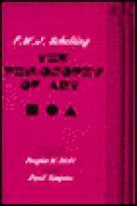The Philosophy of Art - Friedrich Wilhelm Joseph Schelling, Douglas W. Stott, Friedrich Wilhelm Joseph Schelling, David Simpson