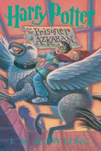 Harry Potter and the Prisoner of Azkaban - J.K. Rowling, Mary GrandPré
