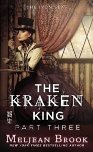 The Kraken King Part III: The Kraken King and the Fox's Den - Meljean Brook