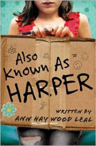 Also Known As Harper - Ann Haywood Leal