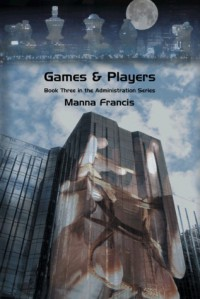 Playing with Fire (The Administration, #3.5) - Manna Francis