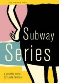 Subway Series - Leela Corman