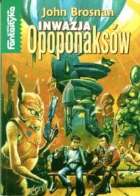 Inwazja Opoponaksów - John Brosnan
