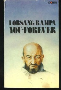 You   Forever - T. Lobsang Rampa