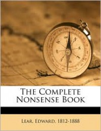 The Complete Nonsense Book - Edward Lear