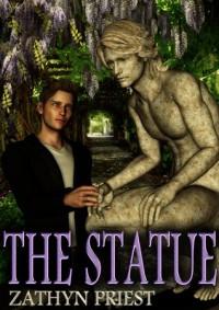 The Statue - Zathyn Priest