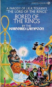 Bored of the Rings - The Harvard Lampoon, Henry Beard, Douglas C. Kenney