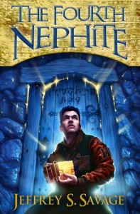 The Fourth Nephite - Jeffrey S. Savage